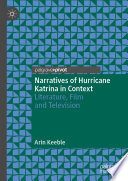 Narratives of Hurricane Katrina in Context