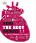 How the Body Works by Dorling Kindersley