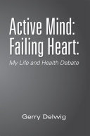 Active Mind  Failing Heart