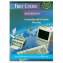 First Course Keyboarding and Document Processing Sixth Edition