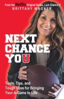 Next Chance You