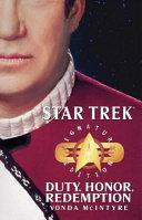 Star Trek: Signature Edition: Duty, Honor, Redemption