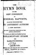 Pdf The Hymn Book of the New Connexion of General Baptists ... A New Edition: Revised Under the Direction of the Annual Association. To which are Added One Hundred and Ten Supplementary Hymns for Sabbath-Schools