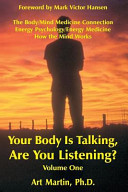Your Body Is Talking; Are You Listening?