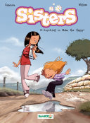 Sisters - Volume 8 - Anything to Make Her Happy !