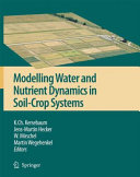 Modelling water and nutrient dynamics in soil-crop systems