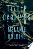 Little darlings : a novel