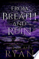 From Breath and Ruin