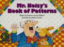Mr  Noisy s Book of Patterns