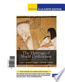 The Heritage of World Civilizations, Volume 1: To 1700