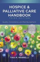 Hospice   Palliative Care Handbook  Third Edition