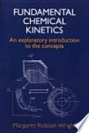 Fundamental Chemical Kinetics