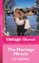 The Marriage Miracle (Mills & Boon Cherish)