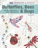 Butterflies, Bees and Bugs