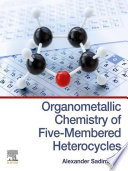 Organometallic Chemistry of Five Membered Heterocycles