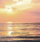 In Loving Memory  Funeral Guest Book  Memorial Guest Book  Condolence Book  Remembrance Book for Funerals Or Wake  Memorial Service Guest Book Book PDF