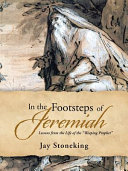 In the Footsteps of Jeremiah