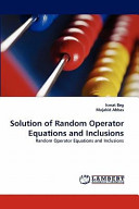 Solution of Random Operator Equations and Inclusions