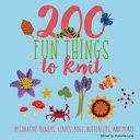 200 Fun Things to Knit