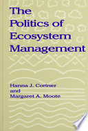 The Politics of Ecosystem Management
