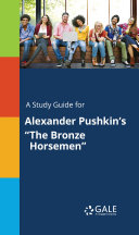 A Study Guide for Alexander Pushkin's