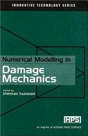 Numerical Modelling in Damage Mechanics Book