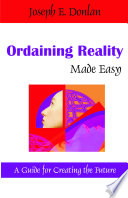 Ordaining Reality Made Easy