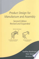 Product Design for Manufacture and Assembly, Second Edition, Revised and Expanded
