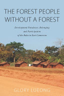 Pdf The Forest People without a Forest