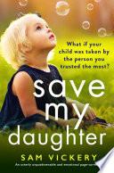 Save My Daughter Book