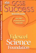 GCSE Edexcel Science Foundation Success Revision Guide