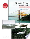 Airplane Flying Handbook  FAA H 8083 3A  Book