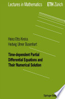 Time dependent Partial Differential Equations and Their Numerical Solution
