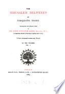 The Jerusalem delivered of Torquato Tasso  tr  into  Engl  verse by J K  James