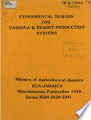 Expermental Designs For Cassava Peanut Production Systems