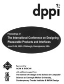 Proceedings of the International Conference on Designing Pleasurable Products and Interfaces