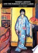 Women Artists And The Parisian Avant Garde