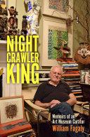 The Nightcrawler King