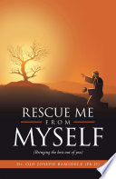 Rescue Me from Myself
