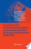 Proceedings of the 3rd International Symposium on Autonomous Minirobots for Research and Edutainment  AMiRE 2005  Book