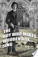 The Boy Who Makes Wooden Box Sing