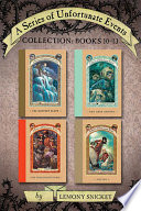 A Series of Unfortunate Events Collection: Books 10-13 image