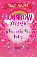 Rainbow Magic Early Reader Heidi The Vet Fairy