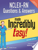 """""""NCLEX-RN Questions & Answers Made Incredibly Easy!"""" by Susan A. Lisko"""