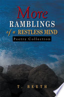 MORE Ramblings of a Restless Mind