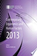 Contemporary Ergonomics and Human Factors 2013 Book