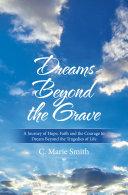Dreams Beyond the Grave