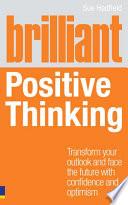 Brilliant Positive Thinking Book