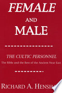 Female and Male  The Cultic Personnel  The Bible and the Rest of the Ancient Near East