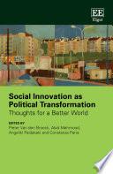 Social Innovation as Political Transformation